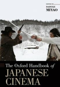 Ebook in inglese Oxford Handbook of Japanese Cinema -, -