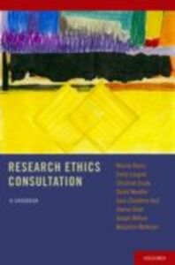 Ebook in inglese Research Ethics Consultation: A Casebook Berkman, Benjamin , Chandros Hull, Sara , Danis, Marion , Grady, Christine