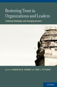 Foto Cover di Restoring Trust in Organizations and Leaders: Enduring Challenges and Emerging Answers, Ebook inglese di  edito da Oxford University Press