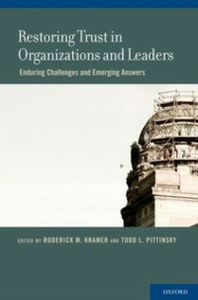Ebook in inglese Restoring Trust in Organizations and Leaders: Enduring Challenges and Emerging Answers -, -
