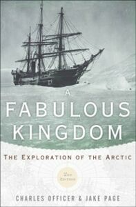Ebook in inglese Fabulous Kingdom: The Exploration of the Arctic Officer, Charles , Page, Jake