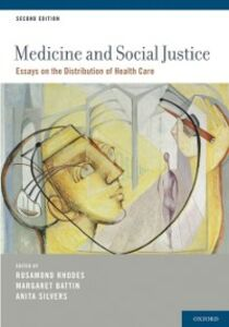 Ebook in inglese Medicine and Social Justice: Essays on the Distribution of Health Care -, -