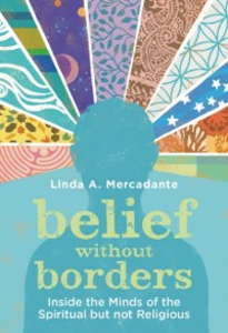 Ebook in inglese Belief without Borders: Inside the Minds of the Spiritual but not Religious Mercadante, Linda A.