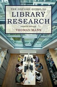 Ebook in inglese Oxford Guide to Library Research Mann, Thomas