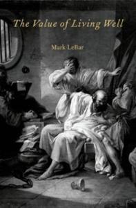 Ebook in inglese Value of Living Well LeBar, Mark