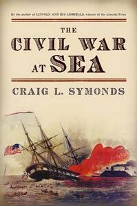 The Civil War at Sea - Craig L. Symonds - cover