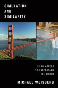 Ebook in inglese Simulation and Similarity: Using Models to Understand the World Weisberg, Michael