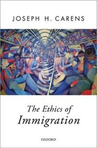 Ebook in inglese Ethics of Immigration Carens, Joseph