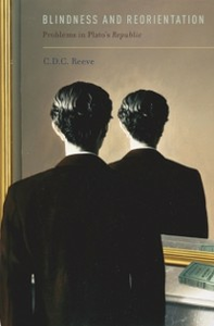 Ebook in inglese Blindness and Reorientation: Problems in Plato's Republic Reeve, C.D.C.