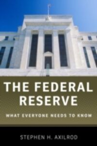 Foto Cover di Federal Reserve: What Everyone Needs to KnowRG, Ebook inglese di Stephen H. Axilrod, edito da Oxford University Press