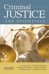 Criminal Justice: The Essentials - Steven P. Lab,Marian R. Williams,Jefferson E. Holcomb - cover
