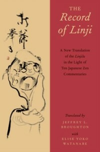 Ebook in inglese Record of Linji: A New Translation of the Linjilu in the Light of Ten Japanese Zen Commentaries -, -