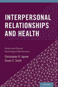 Ebook in inglese Interpersonal Relationships and Health: Social and Clinical Psychological Mechanisms Agnew, Christopher R. , South, Susan C.