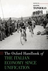 Oxford Handbook of the Italian Economy Since Unification