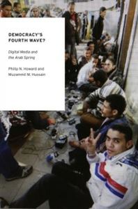 Ebook in inglese Democracy's Fourth Wave?: Digital Media and the Arab Spring Howard, Philip N. , Hussain, Muzammil M.