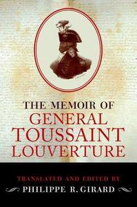The Memoir of General Toussaint Louverture - cover