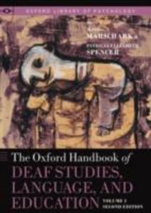 Ebook in inglese Oxford Handbook of Deaf Studies, Language, and Education, Volume 1 -, -