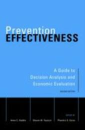 Prevention Effectiveness: A Guide to Decision Analysis and Economic Evaluation