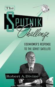 Foto Cover di Sputnik Challenge, Ebook inglese di Robert A. Divine, edito da Oxford University Press
