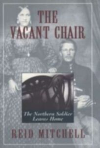 Foto Cover di Vacant Chair: The Northern Soldier Leaves Home, Ebook inglese di Reid Mitchell, edito da Oxford University Press