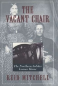 Ebook in inglese Vacant Chair: The Northern Soldier Leaves Home Mitchell, Reid