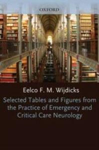 Ebook in inglese Selected Tables and Figures from The Practice of Emergency and Critical Care Neurology Eelco Wijdicks, MD, PhD, FACP