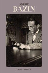 Foto Cover di Andre Bazin, Ebook inglese di Dudley Andrew, edito da Oxford University Press