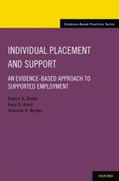 Individual Placement and Support: An Evidence-Based Approach to Supported Employment