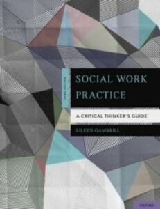 Ebook in inglese Social Work Practice: A Critical Thinker's Guide Gambrill, Eileen