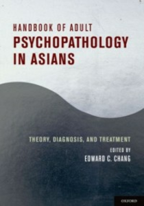 Ebook in inglese Handbook of Adult Psychopathology in Asians: Theory, Diagnosis, and Treatment -, -