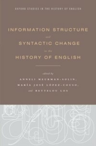 Ebook in inglese Information Structure and Syntactic Change in the History of English Lopez-Couso, Maria Jose , Los, Bettelou , Meurman-Solin, Anneli
