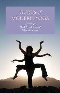 Foto Cover di Gurus of Modern Yoga, Ebook inglese di  edito da Oxford University Press