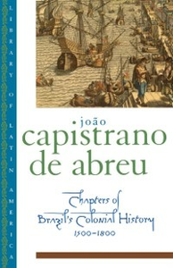 Ebook in inglese Chapters of Brazil's Colonial History 1500-1800 Capistrano de Abreu, Joao