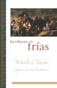 Foto Cover di Battle of Tomochic: Memoirs of a Second Lieutenant, Ebook inglese di Heriberto Frias, edito da Oxford University Press