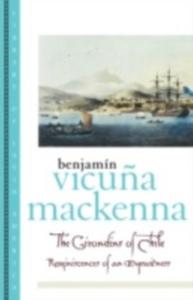 Ebook in inglese Girondins of Chile: Reminiscences of an Eyewitness MacKenna, Benjamin Vicuna