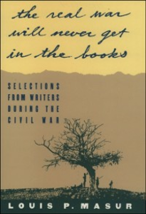 Ebook in inglese &quote;...the real war will never get in the books&quote;:Selections from Writers During the Civil War -, -
