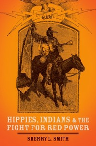 Ebook in inglese Hippies, Indians, and the Fight for Red Power Smith, Sherry L.