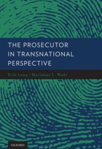 Foto Cover di Prosecutor in Transnational Perspective, Ebook inglese di  edito da Oxford University Press
