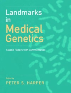 Ebook in inglese Landmarks in Medical Genetics: Classic Papers with Commentaries -, -