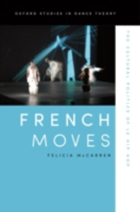 Ebook in inglese French Moves: The Cultural Politics of le hip hop McCarren, Felicia