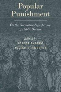 Foto Cover di Popular Punishment: On the Normative Significance of Public Opinion, Ebook inglese di  edito da Oxford University Press