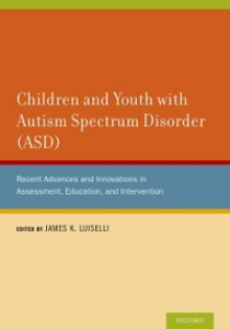 Ebook in inglese Children and Youth with Autism Spectrum Disorder (ASD): Recent Advances and Innovations in Assessment, Education, and Intervention -, -