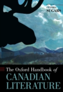 Ebook in inglese Oxford Handbook of Canadian Literature Sugars, Cynthia