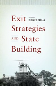 Ebook in inglese Exit Strategies and State Building -, -
