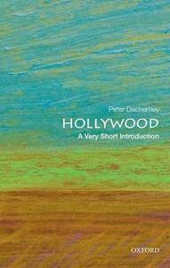 Hollywood: A Very Short Introduction - Peter Decherney - cover