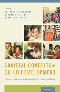 Ebook in inglese Societal Contexts of Child Development: Pathways of Influence and Implications for Practice and Policy -, -