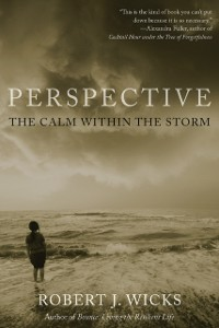 Ebook in inglese Perspective: The Calm Within the Storm Wicks, Robert J.