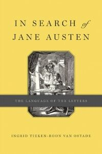 Ebook in inglese In Search of Jane Austen: The Language of the Letters Tieken-Boon van Ostade, Ingrid
