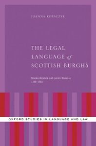 Ebook in inglese Legal Language of Scottish Burghs: Standardization and Lexical Bundles (1380-1560) Kopaczyk, Joanna
