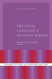 Legal Language of Scottish Burghs: Standardization and Lexical Bundles (1380-1560)